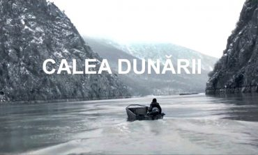 De la capăt, pe Calea Dunării.  Un mesaj emoţionant pentru Europa!